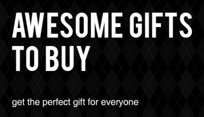 Awesome Gifts to Buy