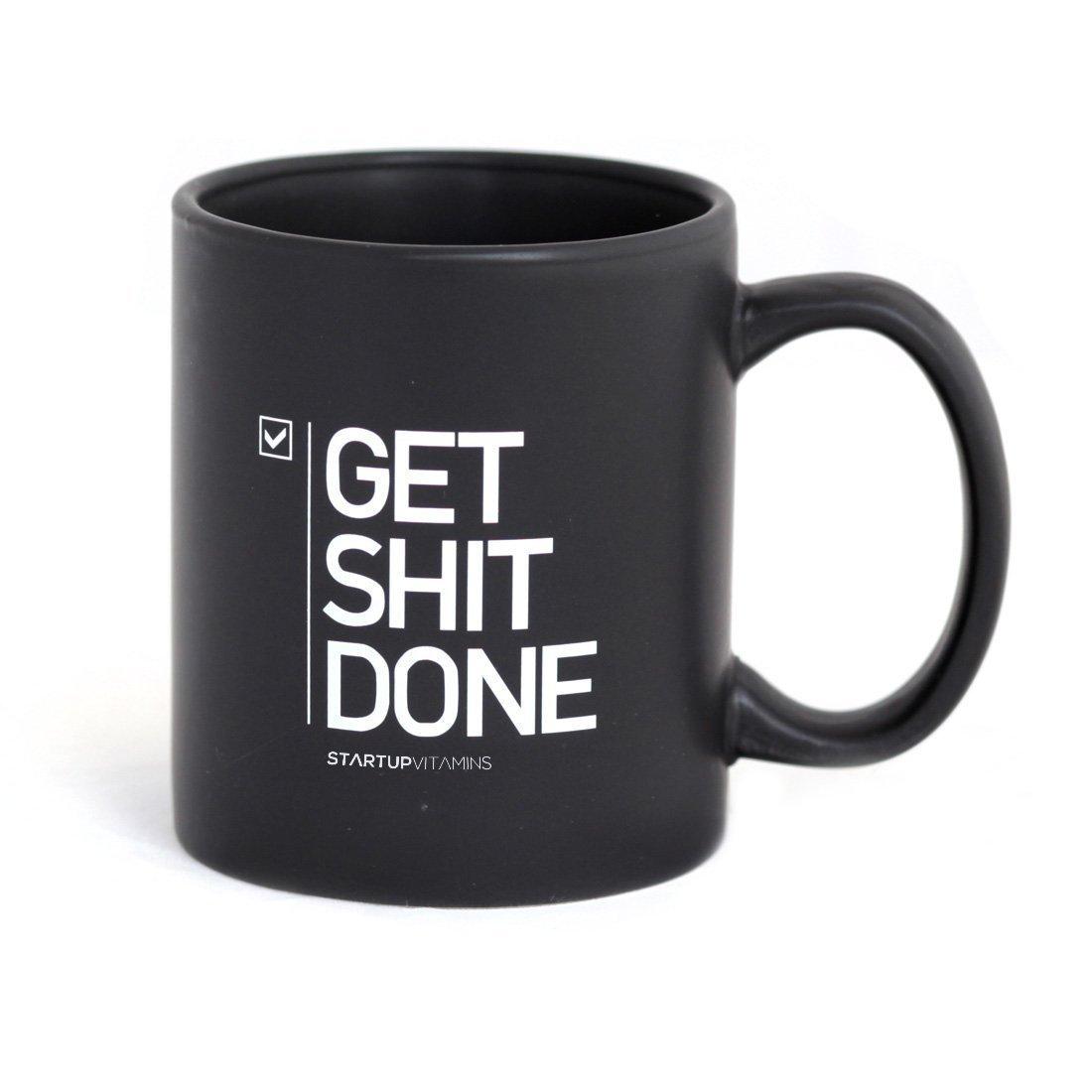 Get Sh*t Done Mug