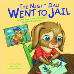 The Night Dad Went to Prison - Children's Book