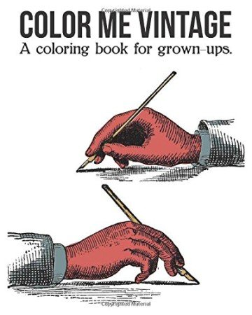Color Me Vintage: A Coloring Book for Adults
