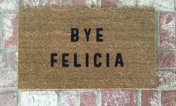 bye-felicia-welcome-mat