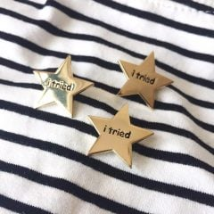 I Tried Gold Star Pin