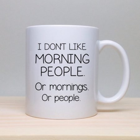 Anti-Morning Person Coffee Mug