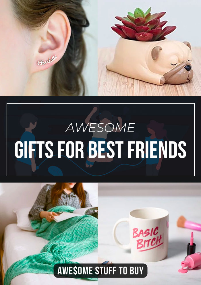 Gifts for Best Friends // Awesome Stuff to Buy