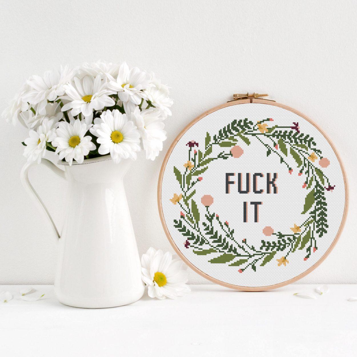 F**k It Cross Stitch Pattern