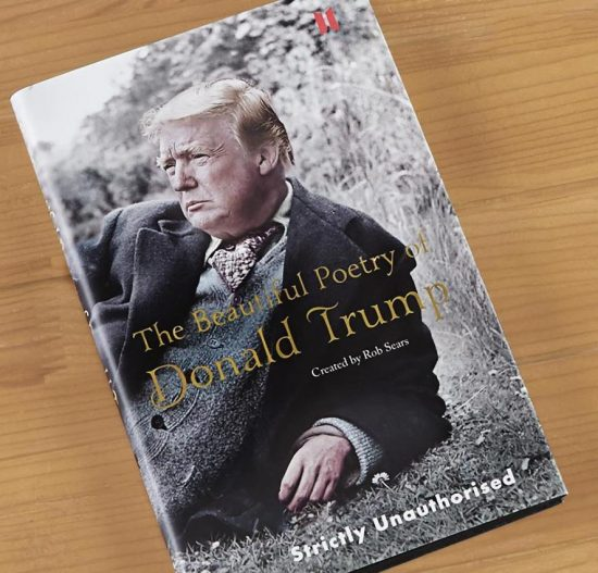 The Beautiful Poetry Of Donald Trump Book