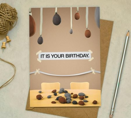 """It Is Your Birthday"" Card"